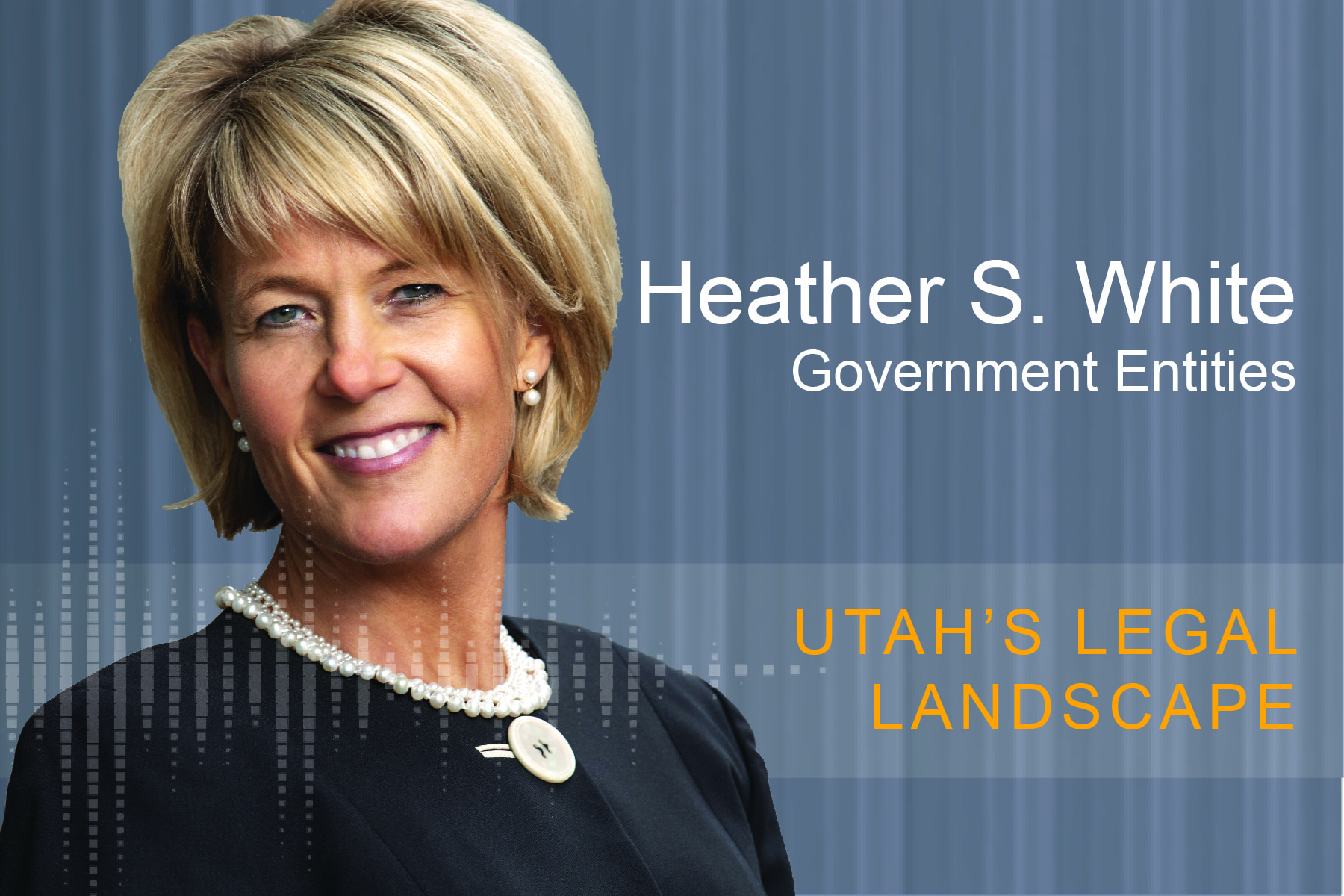 Utah's Legal Landscape Podcast Cover - Heather White